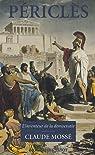 Périclès : L'inventeur de la démocratie par Mossé