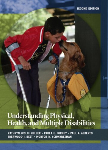 Understanding Physical, Health, and Multiple Disabilities...