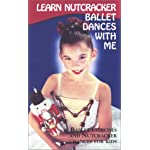 Learn Nutcracker Ballet Dances with Me [VHS]