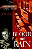 Blood and Rain: A Supernatural Dark Thriller