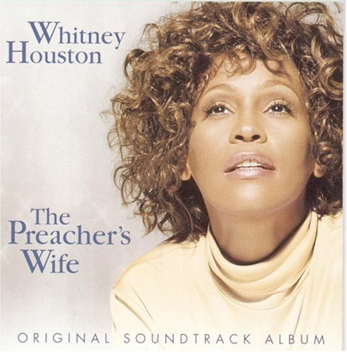 Whitney Houston - Soundtrack, The Preachers Wife - Zortam Music