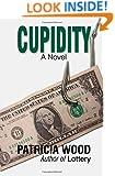 Cupidity: A Novel