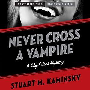 Never Cross a Vampire | [Stuart Kaminsky]