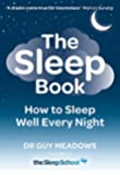 The Sleep Book: How to Sleep Well Every Night (English Edition)