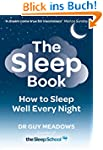 The Sleep Book: How to Sleep Well Eve...