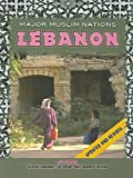 img - for Lebanon (Major Muslim Nations) book / textbook / text book