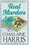 Charlaine Harris Real Murders: An Aurora Teagarden Novel (AURORA TEAGARDEN MYSTERY)