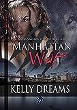 Manhattan Wolf: Toda una dama cuando