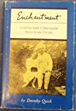 img - for Enchantment: a Little Girl's Friendship with Mark Twain -1st Edition/1st Printing book / textbook / text book