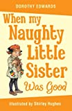 When My Naughty Little Sister Was Good