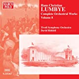 Lumbye - Complete Orchestral Works, Vol 8