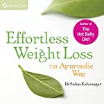 Effortless Weight Loss: The Ayurvedic Way | Suhas Kshirsagar