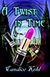 img - for A Twist in Time book / textbook / text book