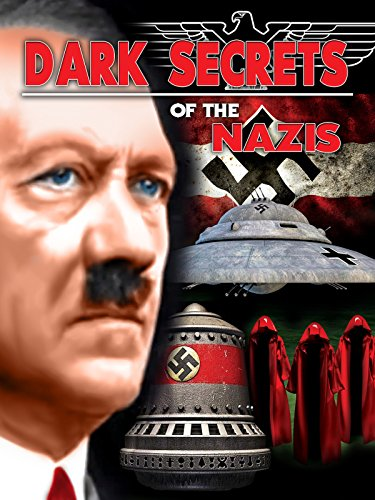 Dark Secrets Of The Nazis