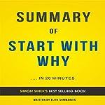 Summary of Start with Why by Simon Sinek: Summary & Analysis |  Elite Summaries