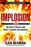 Implosion: The End of Russia and What...