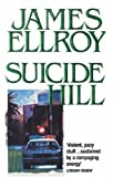 Suicide Hill (0099498308) by Ellroy, James