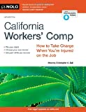 California Workers Comp: How to Take Charge When Youre Injured on the Job