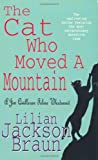 The Cat Who Moved a Mountain