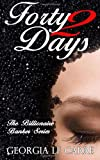 Forty 2 Days (The Billionaire Banker) (Volume 2)