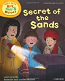 Mr Roderick Hunt Oxford Reading Tree Read With Biff, Chip, and Kipper: First Stories: Level 6: Secret of the Sands (Read at Home 5c)