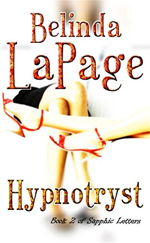 hypnotryst-a-sizzling-first-time-lesbian-romance-sapphic-letters-book-2-english-edition