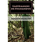 L'affranchi de Sylvanove (Les gens de Sylvanove) (Volume 1) (French Edition)
