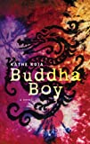 Buddha Boy (Turtleback School & Library Binding Edition) (1417685727) by Koja, Kathe