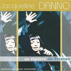 Au Theatre Du Trianon by Danno, Jacqueline (2005-10-11)
