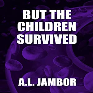But the Children Survived Audiobook