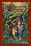 The Mistmantle Chronicles, Book Three: The Heir of Mistmantle (Mistmantle Chronicles (Quality))