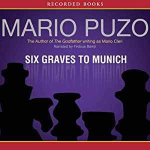 Six Graves to Munich Audiobook