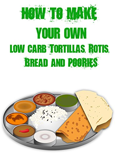 How to Make Your Own Low Carb Tortillas, Rotis, Bread and Poories on Amazon Prime Video UK