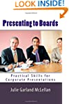 Presenting to Boards: Practical Skill...