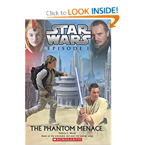The Phantom Menace (Star Wars Episode I) by Patricia C. Wrede and George Lucas