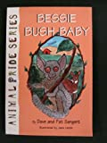 img - for Bessie Bush Baby book / textbook / text book