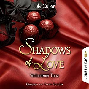 Verbotener Tanz (Shadows of Love 6) Hörbuch