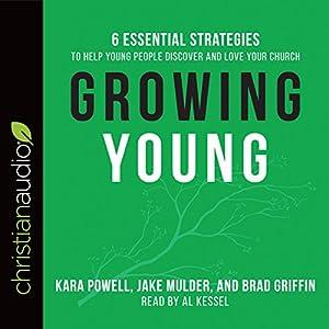 Growing Young Audiobook