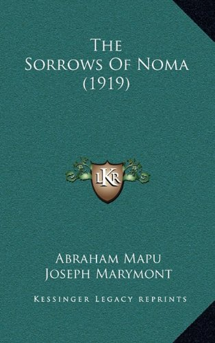 The Sorrows of Noma (1919)