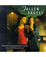 Fallen Angels: Paintings by Jack Vettriano