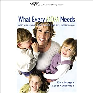 What Every Mom Needs Audiobook