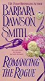 Romancing the Rogue (0312975112) by Smith, Barbara Dawson