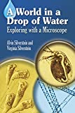 A World in a Drop of Water: Exploring with a Microscope (Dover Children