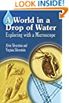A World in a Drop of Water: Exploring...