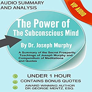 Summary and Analysis of the Power of the Subconscious Mind by Joseph Murphy Audiobook