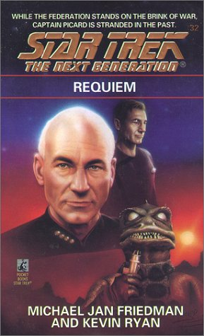 Requiem (Star Trek The Next Generation, No 32), Michael Jan Friedman, Kevin Ryan