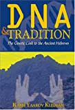 DNA and Tradition: The Genetic Link to the Ancient Hebrews