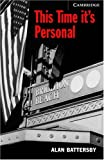 This Time It's Personal Level 6 (Cambridge English Readers)