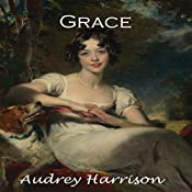 Grace: The Four Sisters Series, Book 3 | Audrey Harrison