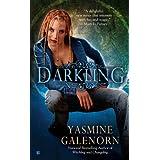 Darkling (Sisters of the Moon, Book 3) ~ Yasmine Galenorn